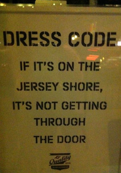 funny-sign-Dress-Code-Jersey-Shore